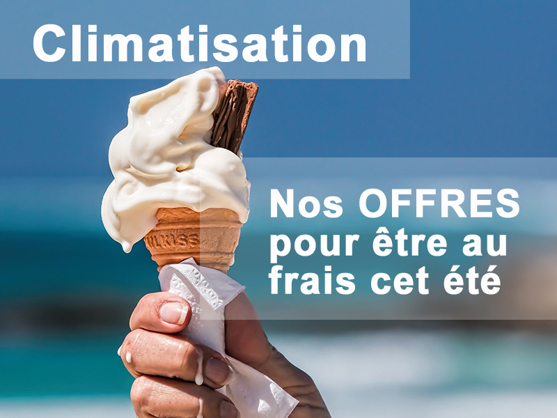 OFFRES CLIMATISATION